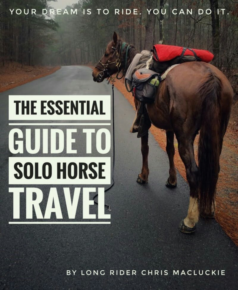 THE ESSENTIAL GUIDE TO SOLO HORSE TRAVEL